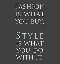 I don't have style