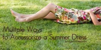 Accessorize Summer Dresses