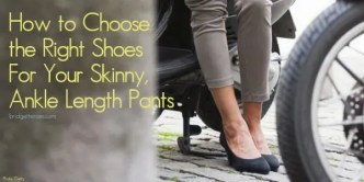 Shoes for Ankle Length Skinny Pants