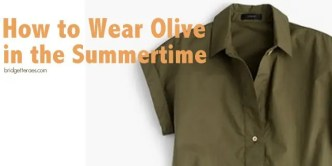 how to wear olive