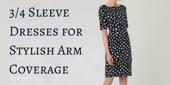 3/4 Sleeve Dresses