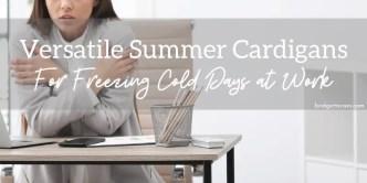 versatile summer cardigans