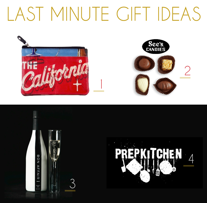 Last Minute Gift Ideas : Local Purse, Bon Affair Sparkling Wine, See's Candy Chocolates, Gift Card to Favorite Local Restaurant (Prep Kitchen)