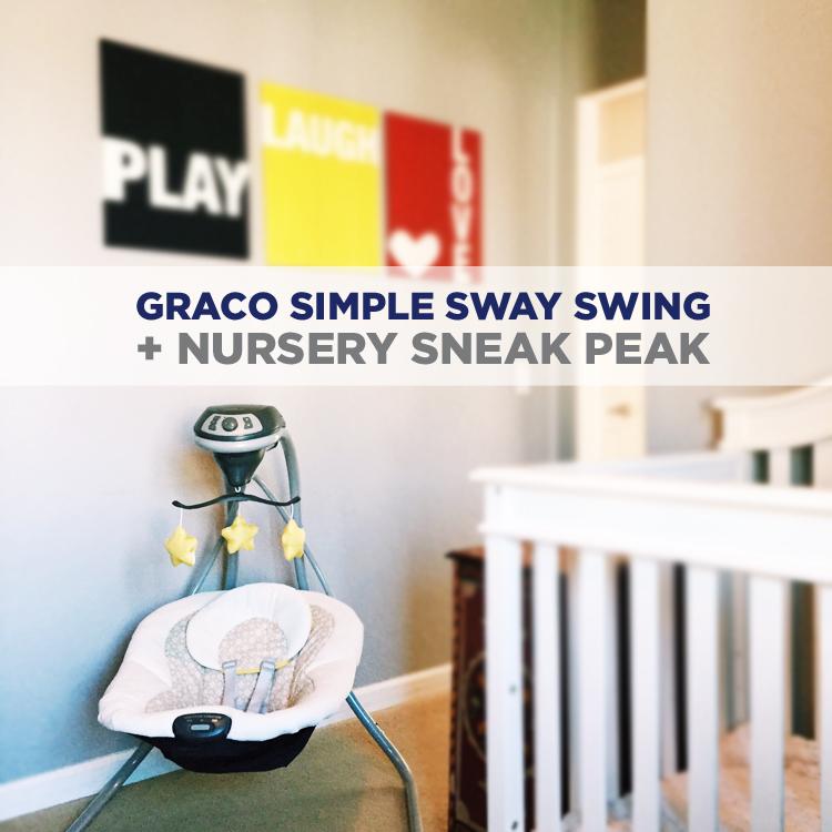 The Graco Simple Sway Swing + Nursery Sneak Peak