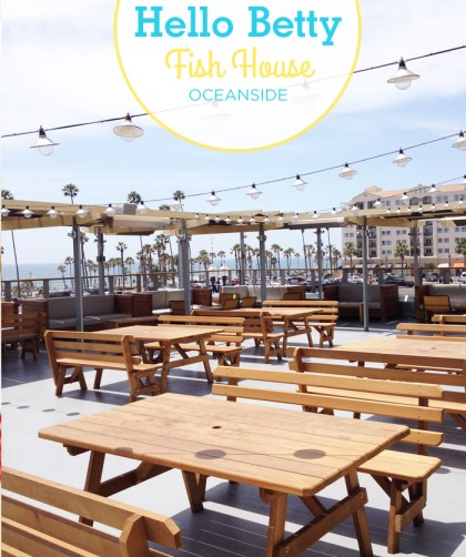 Hello Betty Fish House in Oceanside, CA