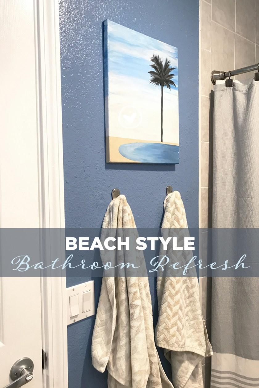 Beach Style Bathroom Refresh