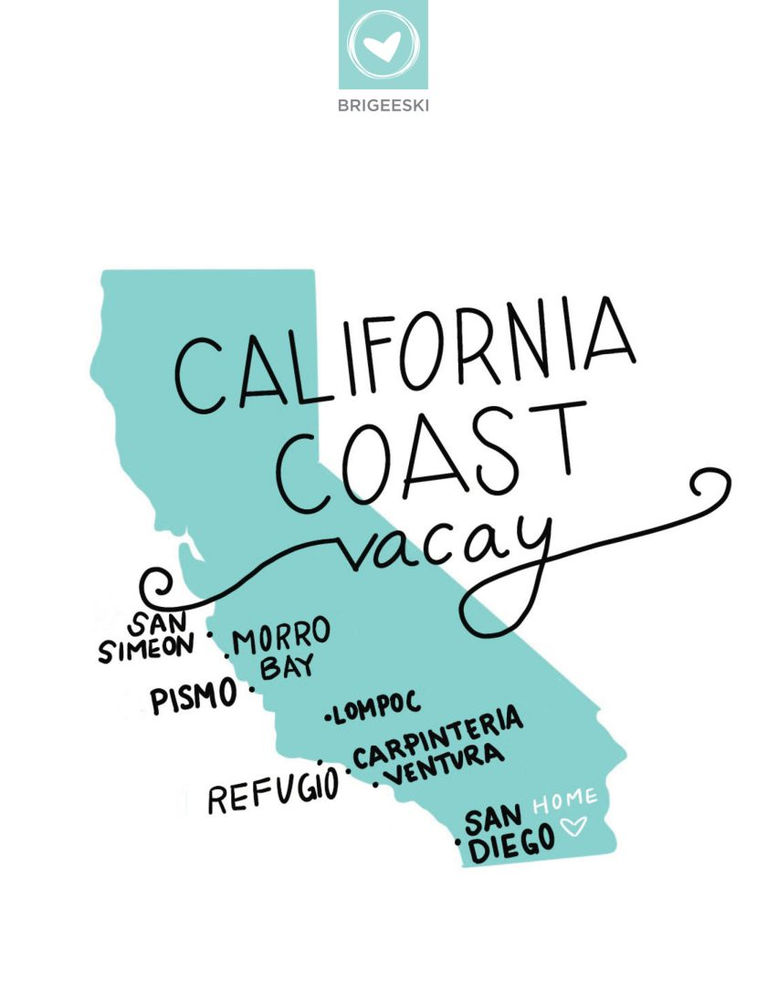 BriGeeski California Coast Vacay