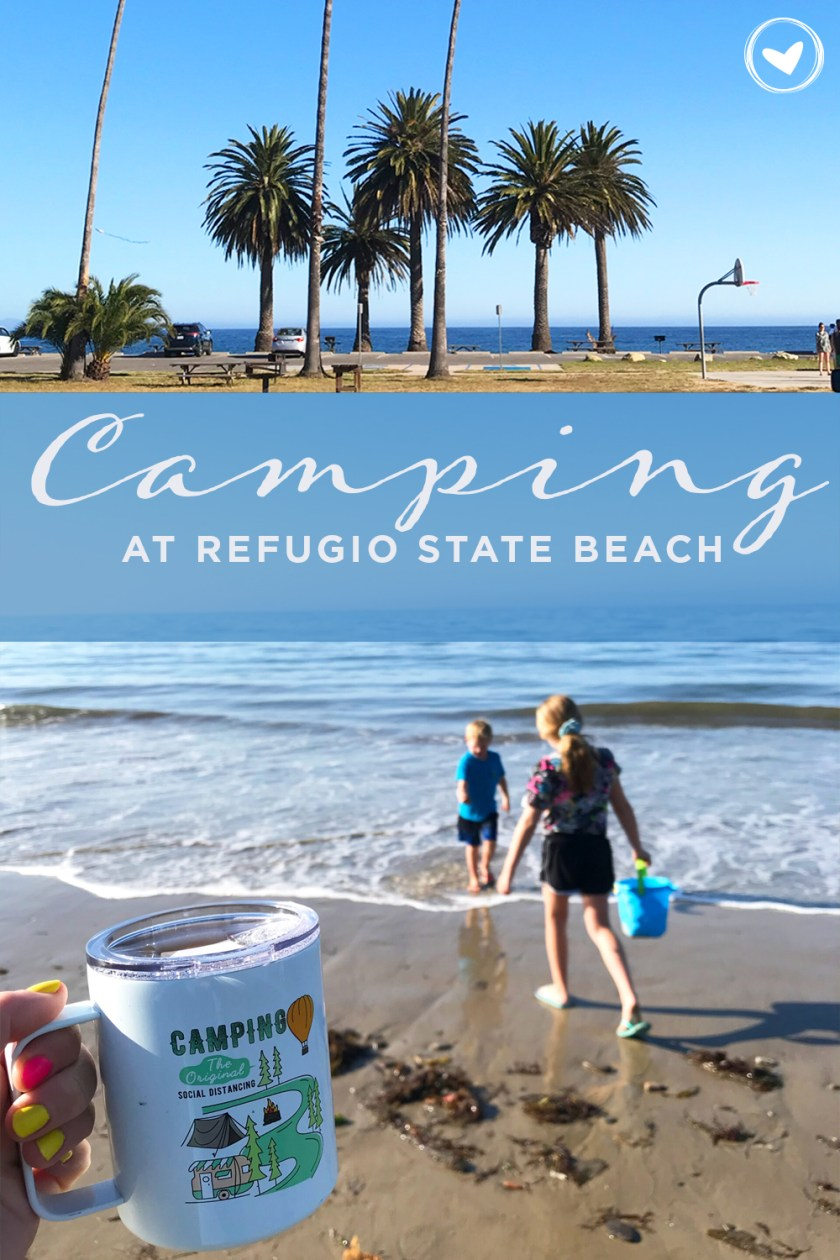 Camping At Refugio State Beach