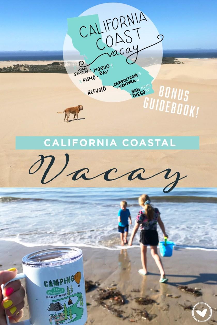 California Coastal Vacay Guidebook