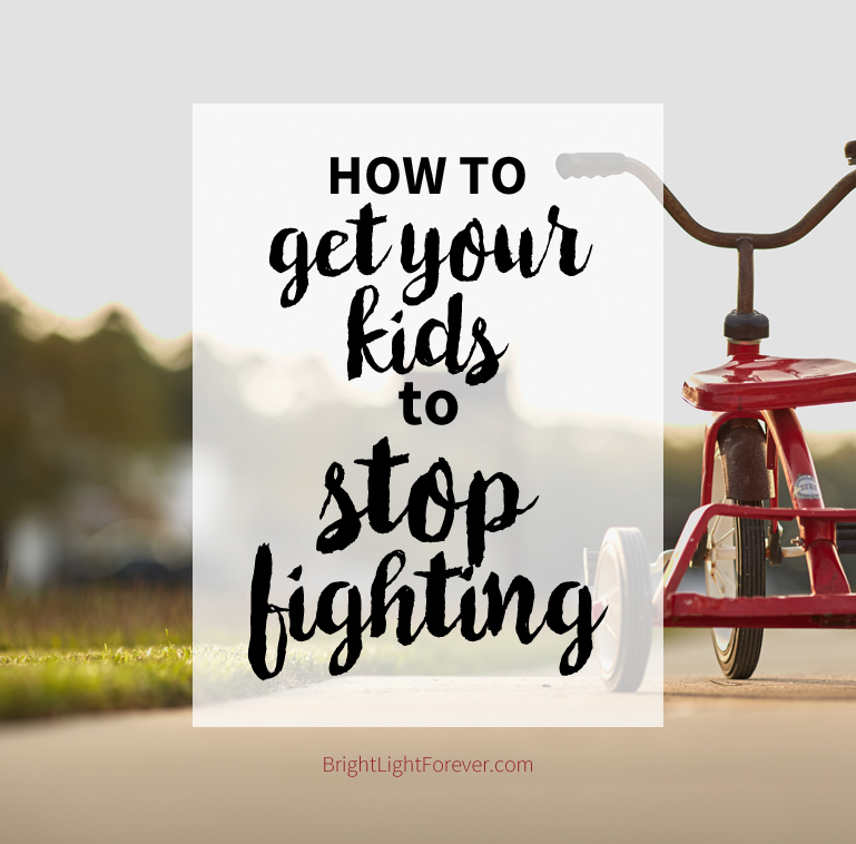 How to Get Kids to Stop Fighting