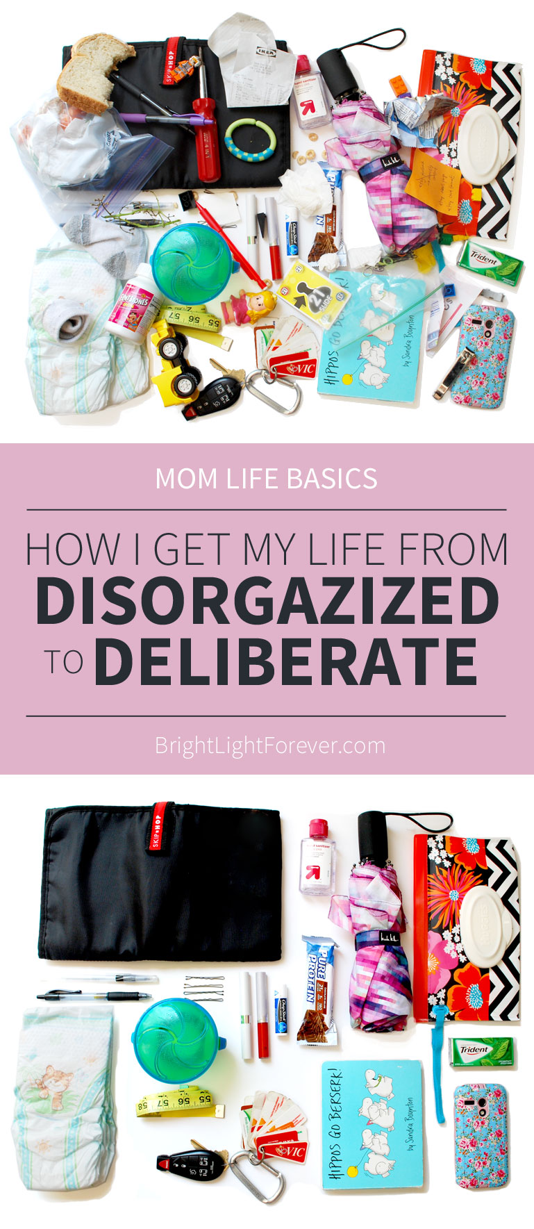 Mom Life Basics | How to get your life from disorganized to deliberate in just 2 steps