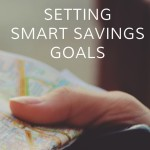 Setting SMART Savings Goals