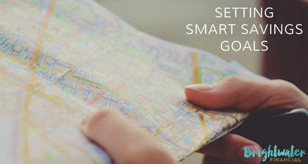 Setting SMART savings goals