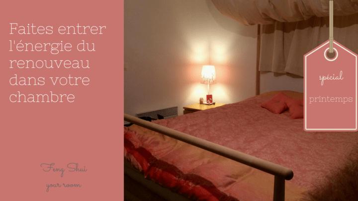 Le feng shui de la chambre : faites entrer l'énergie du printemps – 1ère partie