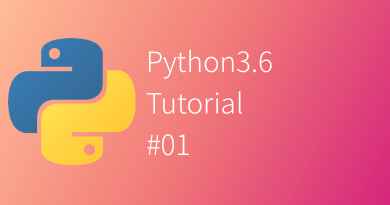 Python 3.6 Tutorial #01
