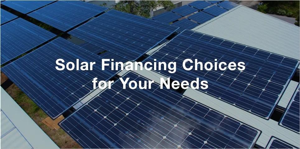 solar financing choices