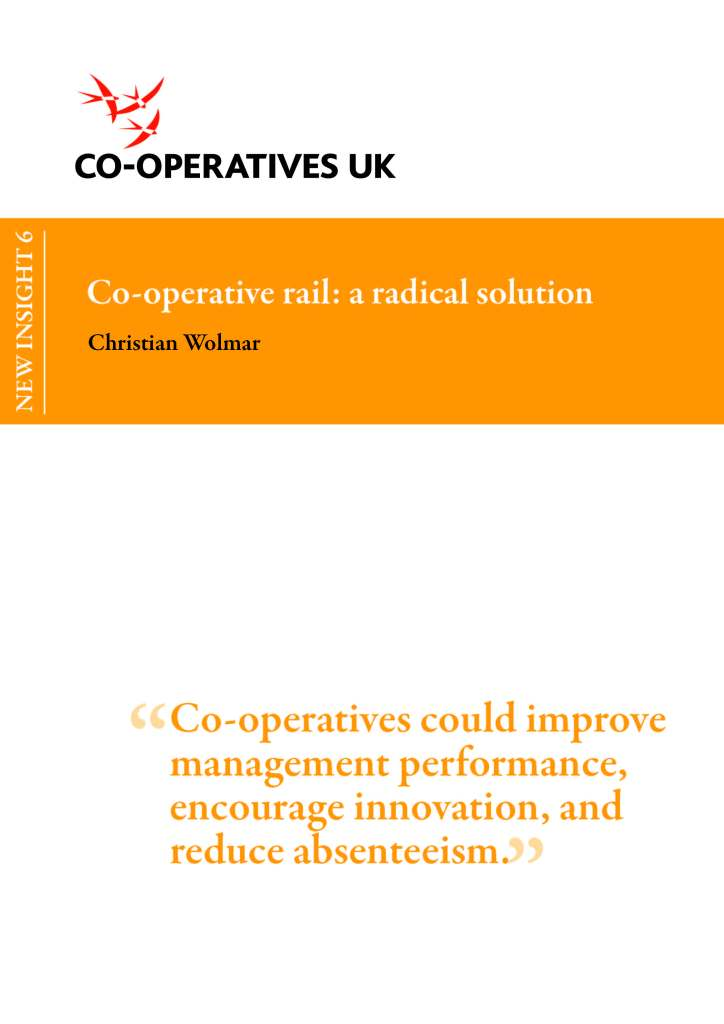 Co-operative Rail: A Radical Solution