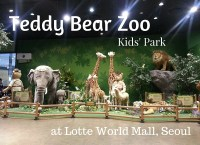 Teddy Bear Zoo Kids' Par at Lotte World Mall, Seoul