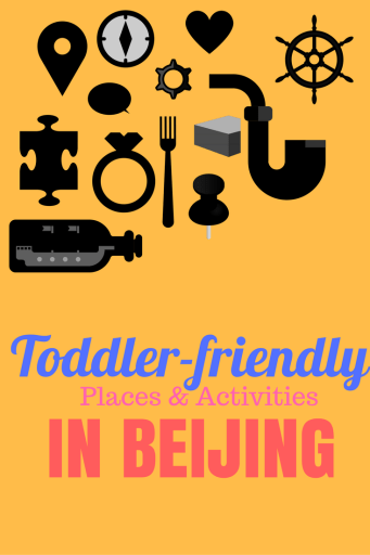Toddler Friendly Places & Activities in Beijing