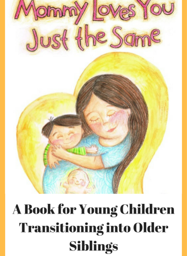 A Book for Young ChildrenTransitioning into Older Siblings