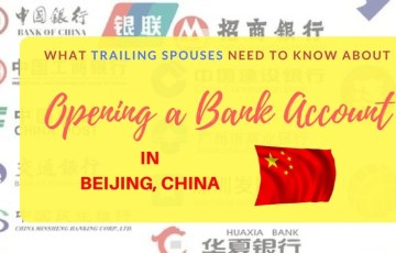 Trailing Spouses in Beijing, Open Bank Account