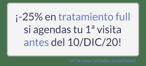 Promoción en ortodoncia invisible, 25% de descuento en el tratamiento COMPLETO, si lo agendas con nosotros antes del 10 de diciembre de 2020