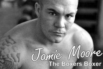 Jamie Moore the boxers boxers