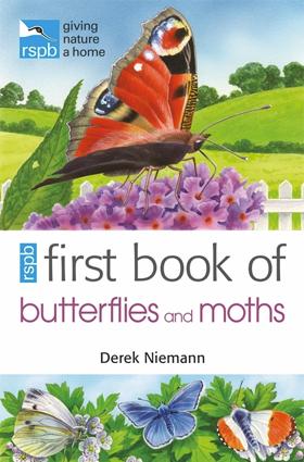 RSPB First Book of Butterflies and Moths