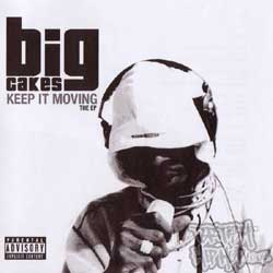 Big Cakes - Keep It Moving CD [Stuff Music]