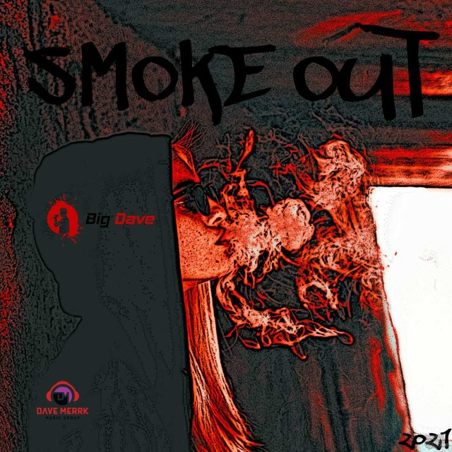 Big Dave - Smoke Out