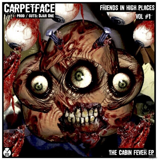 Carpetface - Friends In High Places Volume 1: The Cabin Fever EP