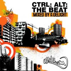UKHH.com Presents 'CTRL: ALT: THE BEAT' CD mixed by K-Delight [Ukhh.com]
