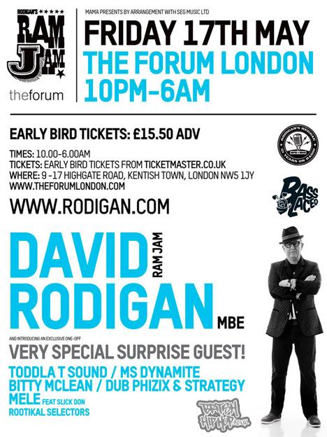 David Rodigan Ram Jam - The Forum 17th May