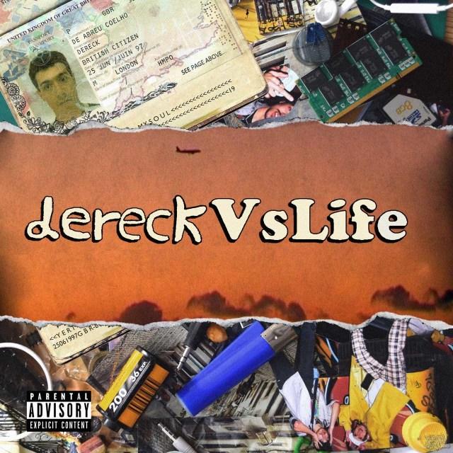Dereck D.A.C. - Dereck Vs Life