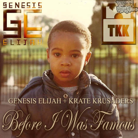 Genesis Elijah - Before I Was Famous