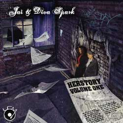 Jai and Diva Spark - HERstory debut Mixtape