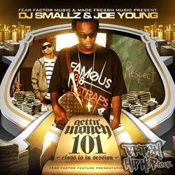 Joe Young and DJ Smallz - Gettn Money 101