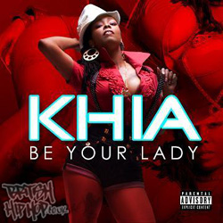 Khia - Be Your Lady