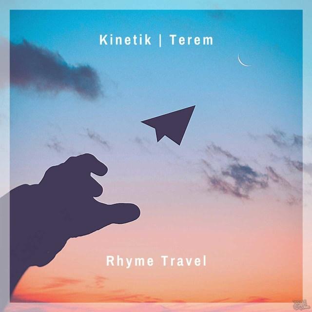 K.I.N.E.T.I.K. - Rhyme Travel Prod. Terem