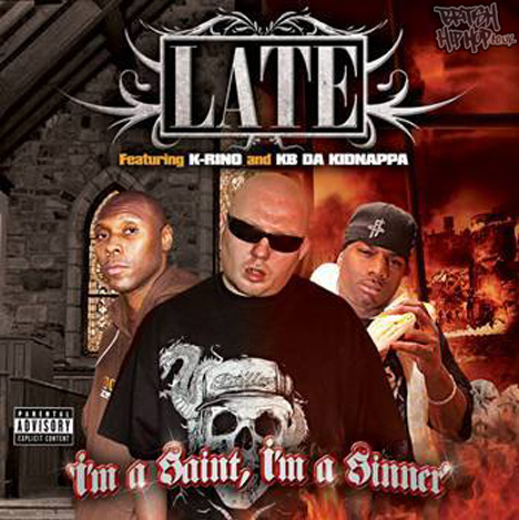 Late - I'm a Saint, I'm a Sinner CD [Wolftown]