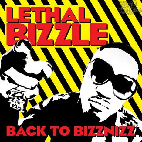 Lethal Bizzle - Back To Bizznizz