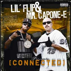 Lil Flip and Mr Capone-e - Conected