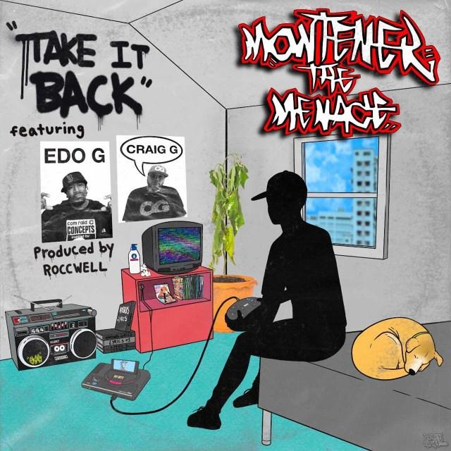 Montener The Menace ft. Craig G and Edo. G - Take It Back