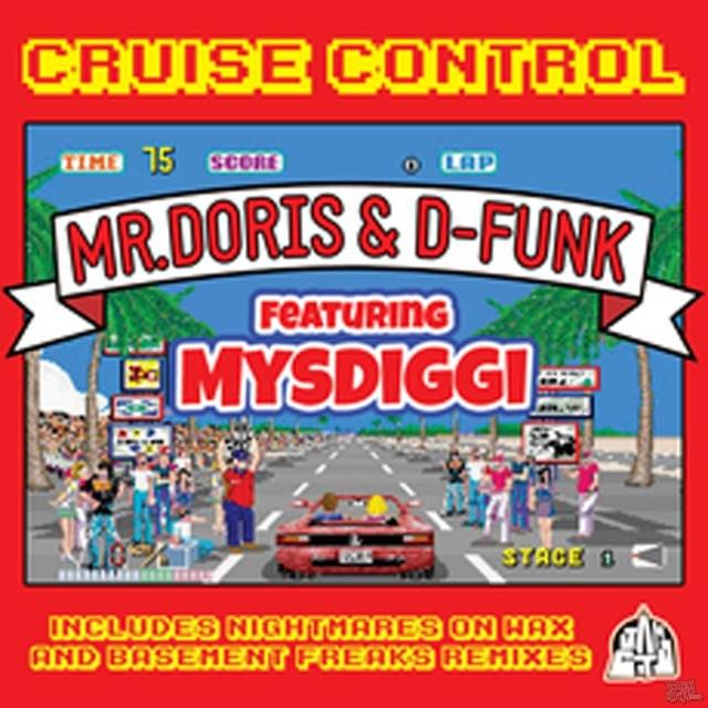 Mr Doris and D-Funk ft. MysDiggi - Cruise Control