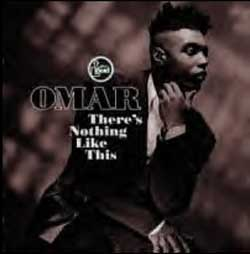 Omar - There's Nothing Like This cover
