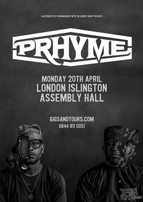 Prhyme Gig at Islinton Assembly Hall, London - April 20th
