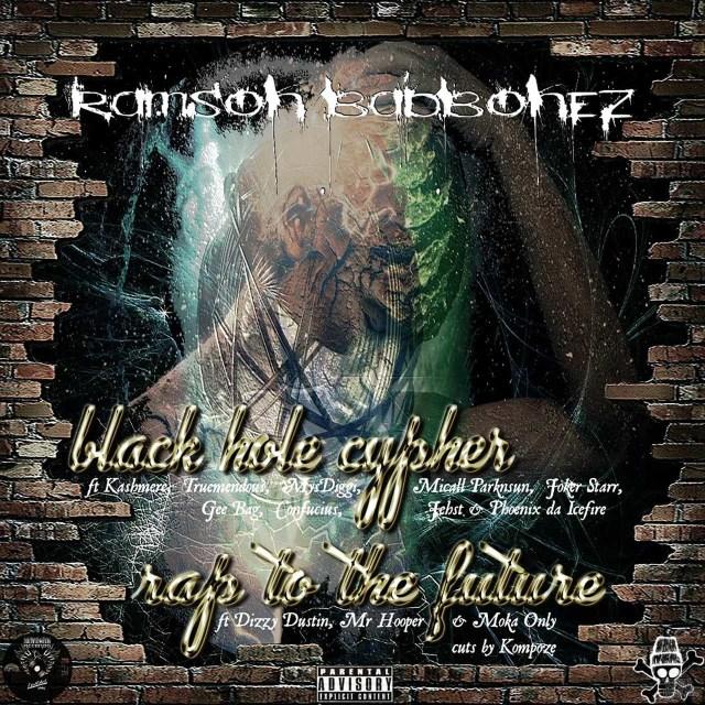 Ramson Badbonez - Black Hole Cypher / Rap to the Future