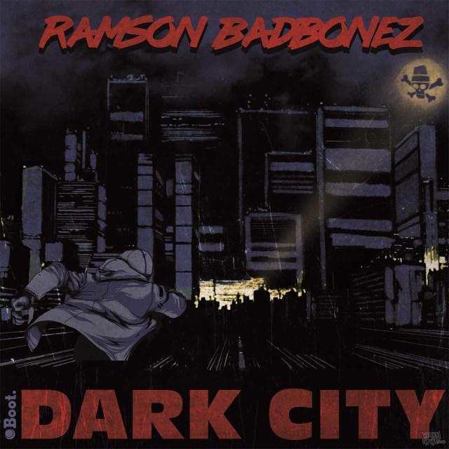 Ramson Badbonez - Dark City