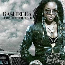 Rasheeda - Certified Hot Chick