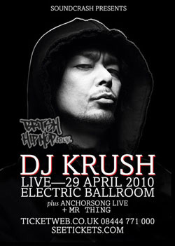 DJ KRUSH plus Mr Thing + Anchorsong live